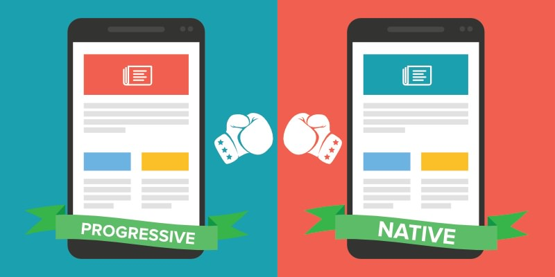 Progressive Apps vs Native Apps