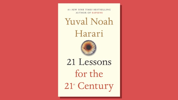 21 Lessons for the 21st Century, by Yuval Noah Harari