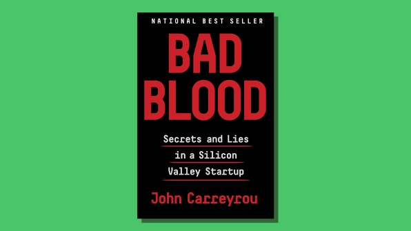 Bad Blood, by John Carreyrou