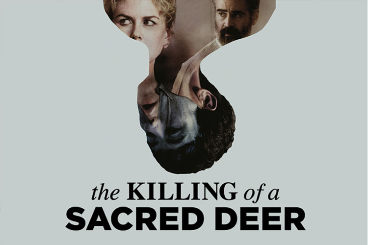 نقد فیلم The Killing of a Sacred Deer - کشتن گوزن مقدس