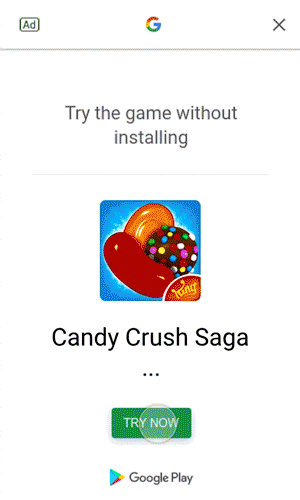 Candy crush saga try now ad