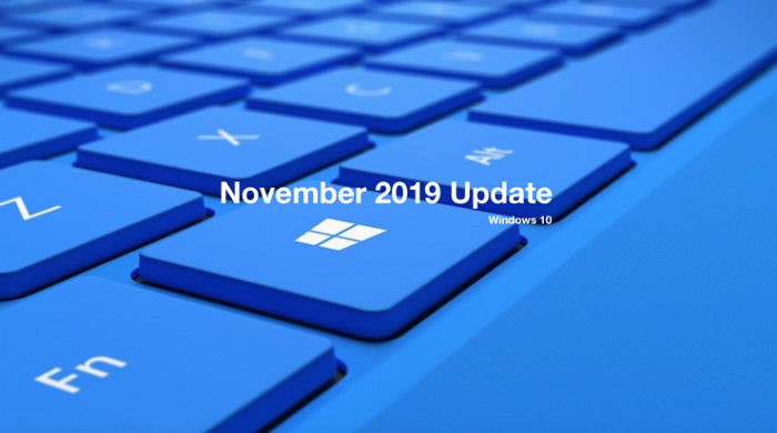 WINDOWS NOVEMBER 2019 UPDATE